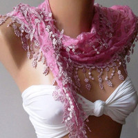 elagant  womann  Lace scarf - Perfect Accesory - Like a jewelry - pink