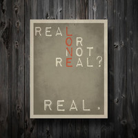 Real or Not Real Hunger Games Inspired Poster by EntropyTradingCo