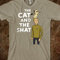 The Cat and The Shat - THE FORTRESS OF NERDITUDE - Skreened T-shirts, Organic Shirts, Hoodies, Kids Tees, Baby One-Pieces and Tote Bags