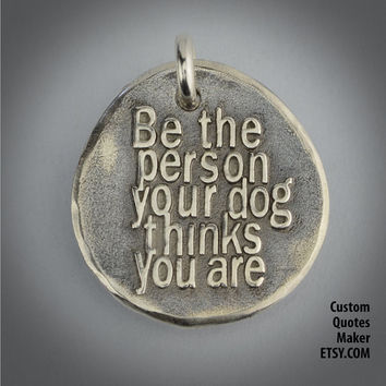 be the dog 000 inspirational custom from