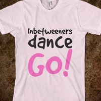 Inbetweeners dance go! - Wand Erection - Skreened T-shirts, Organic Shirts, Hoodies, Kids Tees, Baby One-Pieces and Tote Bags