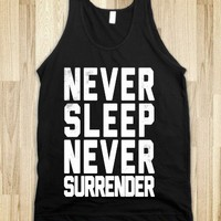Never Sleep Never Surrender