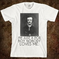 I'm Just A Poe Boy