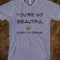 BEAUTIFUL/DRUNK - Unintentionally Offensive - Skreened T-shirts, Organic Shirts, Hoodies, Kids Tees, Baby One-Pieces and Tote Bags