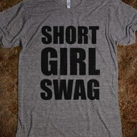 Short Girl Swag | Skreened.com