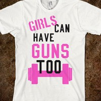 Girls Can Have Guns Too