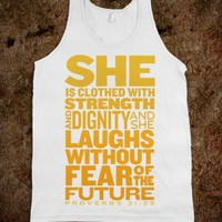 She Is... (Proverbs 31:25) - An Army for One - Skreened T-shirts, Organic Shirts, Hoodies, Kids Tees, Baby One-Pieces and Tote Bags