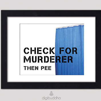 Check for Murderer Then Pee Poster by digibuddhaArtPrints on Etsy