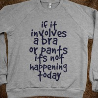 if it invoves  - Nina's Shop - Skreened T-shirts, Organic Shirts, Hoodies, Kids Tees, Baby One-Pieces and Tote Bags
