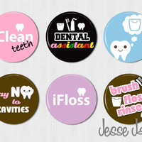 DENTAL Assistants DA  set of 6 pin back buttons by jessejanes