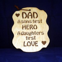 Dad Plaque Sons Hero Daughters Love Handcrafted from Birch and Walnut