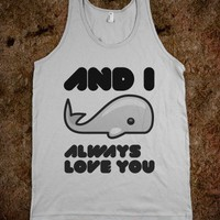 i whale always love youu