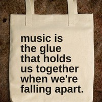 Music holds us together. - Real Retail - Skreened T-shirts, Organic Shirts, Hoodies, Kids Tees, Baby One-Pieces and Tote Bags