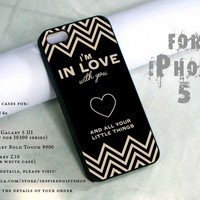 im in love with you quotes design print - black case - for iPhone 5