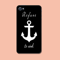 Iphone Case I Refuse To Sink Anchor case Iphone 4 case cool awesome Iphone 4s case