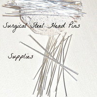 Only 7.99 Head Pins 100 Count (Plus 30 free) Total 130  2 inches long  24 Gauge, hypoallergenic Surgical Steel to Make Earrings