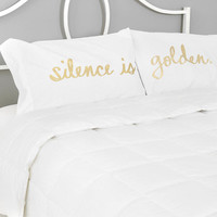 Silence Is Golden Pillowcase - Set Of 2