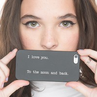 Brandy ♥ Melville |  I Love You to the Moon and Back iPhone 4/4s Case - Just In