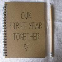 Our First Year Together - 5 x 7 journal