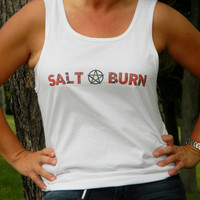 Salt And Burn Supernatural Inspired Tank Top. Customize To Size And Color.