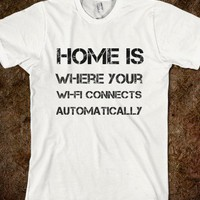 Home is where your wi-fi connects automatically - Make love, not horcruxes - Skreened T-shirts, Organic Shirts, Hoodies, Kids Tees, Baby One-Pieces and Tote Bags