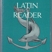 Dolphin Latin Reader 1967 School textbook, Study and Learn Latin