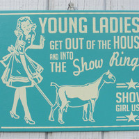 Show Pygmy Dairy Goat Retro Hand Screened Wood Sign