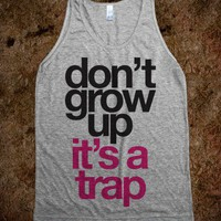 Don't Grow Up It's A Trap - Summer Of Fun - Skreened T-shirts, Organic Shirts, Hoodies, Kids Tees, Baby One-Pieces and Tote Bags