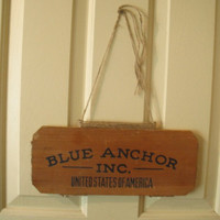 Vintage upcycled BLUE ANCHOR Inc ... United States of America ... Original wood advertisement Beach house Cottage Wall hanging