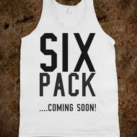 Six pack coming soon tank top tee tshirt