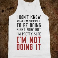 I'm not doing it tank top tee t shirt - Its a hit - Skreened T-shirts, Organic Shirts, Hoodies, Kids Tees, Baby One-Pieces and Tote Bags