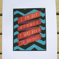 """Joan Of Arc """"I Am Not Afraid"""" Inspirational Quote - 5x7 Print Hand-Lettered"""