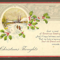 Christmas Thoughts 1917 Vintage Stecher Litho Christmas Postcard Snowy Scene with Festive Holly Accents