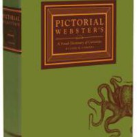 Pictorial Webster:  A Visual Dictionary of Curiosities
