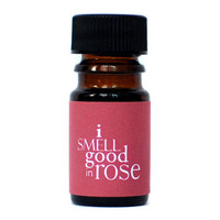 Etsy Transaction -        I Smell Good in ROSE Perfume Oil