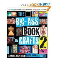 The Big-Ass Book of Crafts 2: Mark Montano