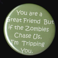 Friendship and Zombies Button by kohaku16 on Etsy