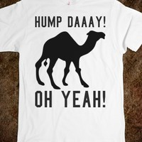 HUMP DAY OH YEAH TEE T SHIRT