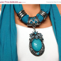 ON SALE teal color jewelry scarf with very pretty big pendant, gift or for you NEW Season