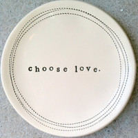 5 dish choose love MADE TO ORDER by mbartstudios on Etsy