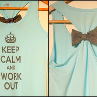Keep Calm and Workout Bamboo Tank with Bow- Moisture Wicking