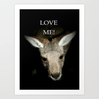 Love me! Art Print by Chris Chalk