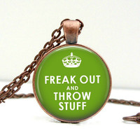 Freak Out & Throw Stuff Necklace Glass Picture by Lizabettas