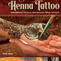 Teach Yourself Henna Tattoo: Making Mehndi Art with Easy-to-Follow Instructions, Patterns, and Projects Paperback – April 1, 2012