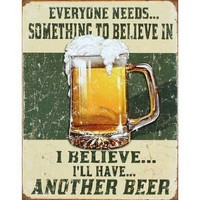 I Believe I'll Have Another Beer Distressed Retro Vintage Tin Sign:Amazon:Home & Kitchen