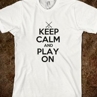 KEEP CALM AND PLAY ON - FIELD HOCKEY