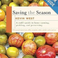 Saving the Season: A Cook's Guide to Home Canning, Pickling, and Preserving Hardcover