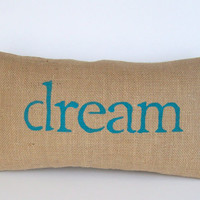 dorm decor, decorative pillow, aqua blue pillow, dream burlap pillow, blue nursery, turquoise by whimsysweetwhimsy