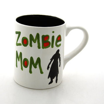 Mom Mother's Day Mug Zombie Mom Funny Mug by LennyMud on Etsy