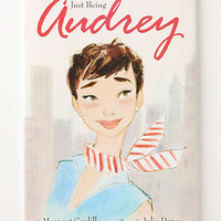 Anthropologie - Just Being Audrey